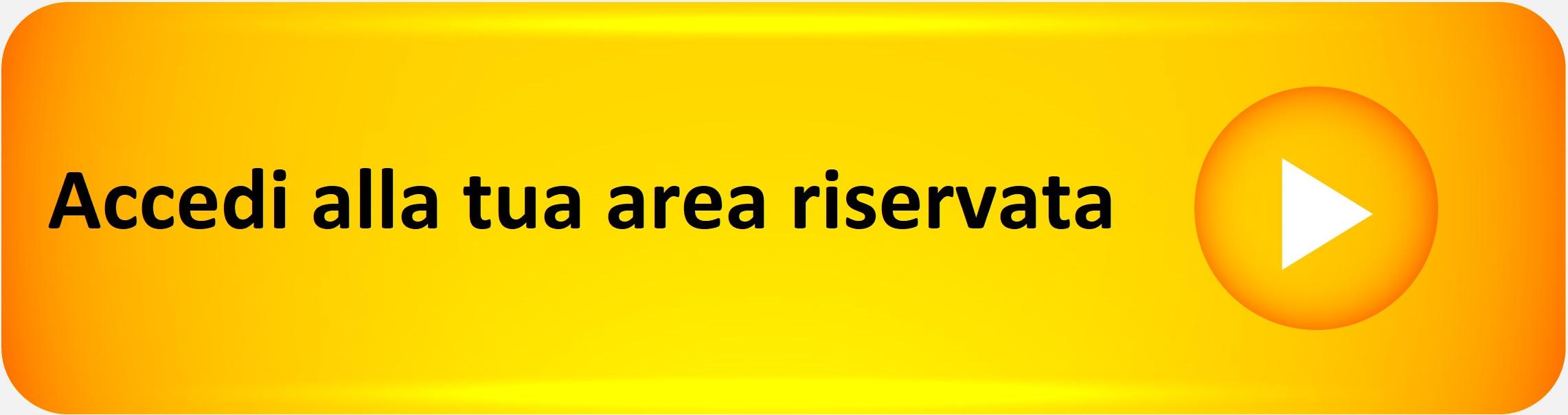 Accedi alla tua area riservata